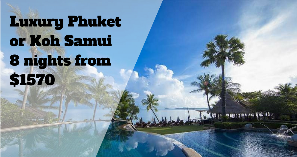 Samui and Phuket Thailand