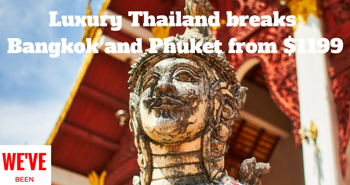 Luxury Thailand breaks Phuket and Bangkok