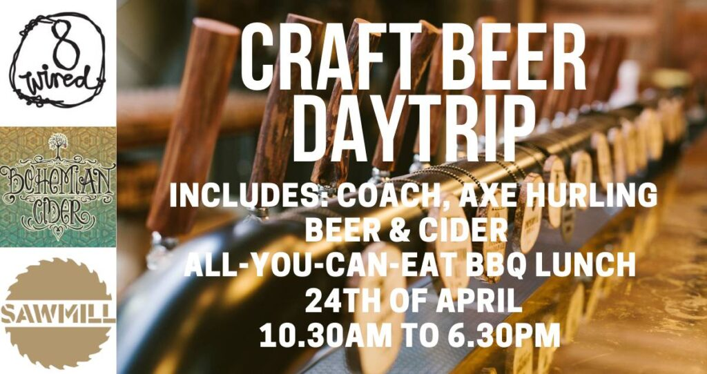 24 April Craft Beer Daytrip to 8 wired and Sawmill Breweries